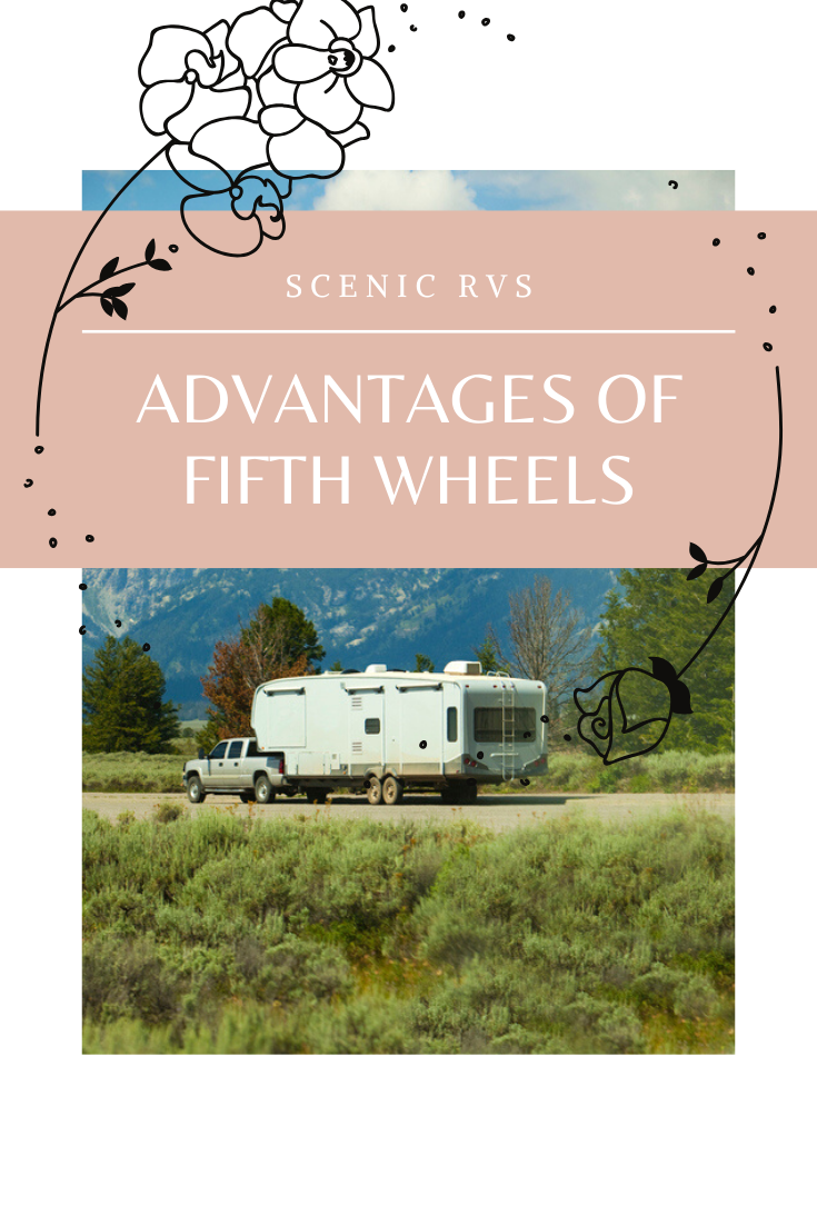 advantages to fifth wheels